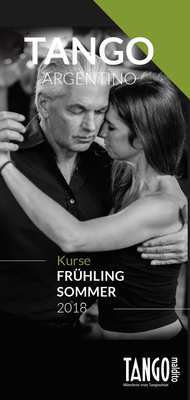 Tango Argentino. Tango Maldito Kursprogramm Frühling Sommer 2018.