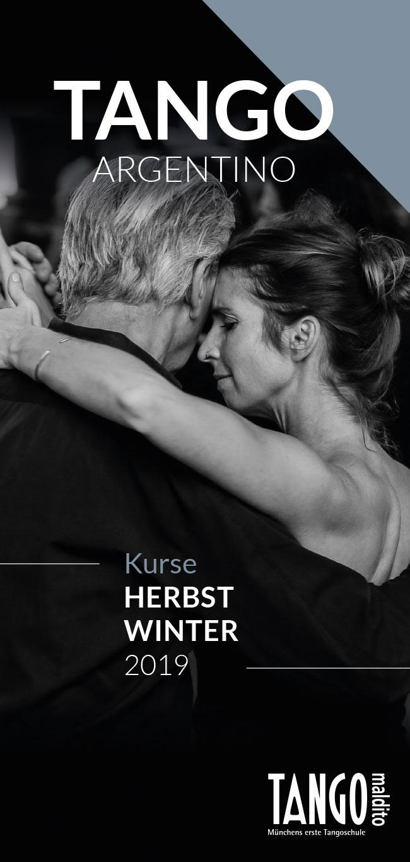 Tango Argentino München. Tango maldito. Münchens erste Tangoschule. Kursprogramm Herbst -Winter 2019.